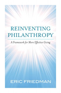 Reinventing Philanthropy: A Framework for More Effective Giving